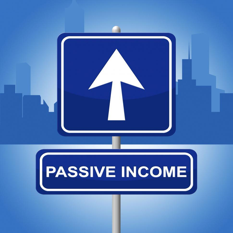 Download Free Stock HD Photo of Passive Income Indicates Arrows Investment And Recurring Online