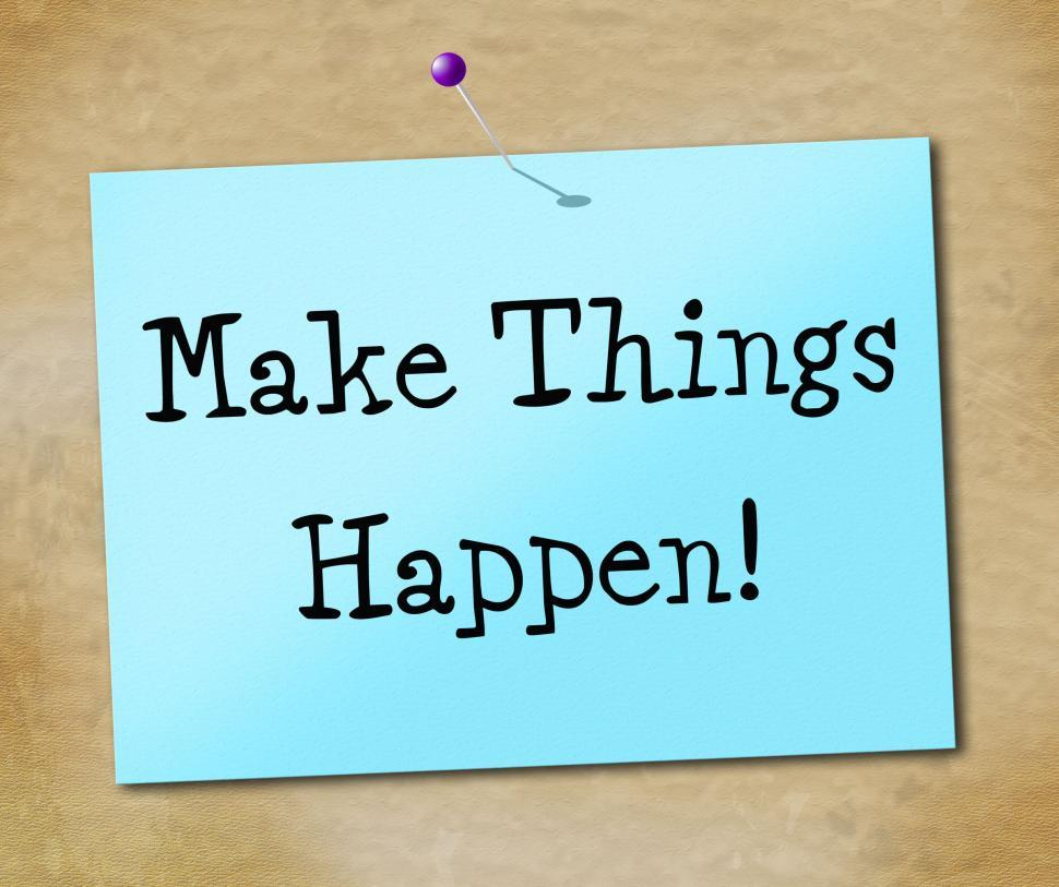 Download Free Stock Photo of Make Things Hapen Represents Achieve Motivate And Motivating