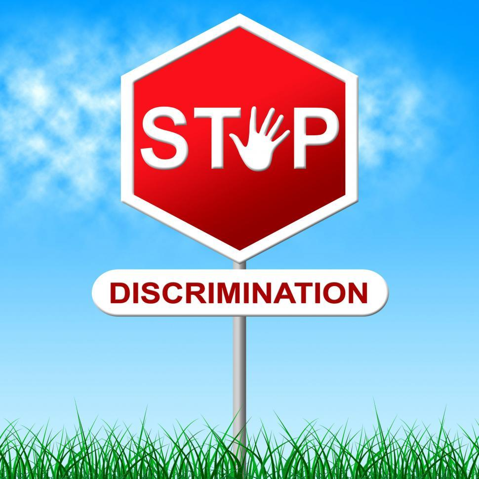 Download Free Stock HD Photo of Stop Discrimination Indicates One Sidedness And Bigotry Online