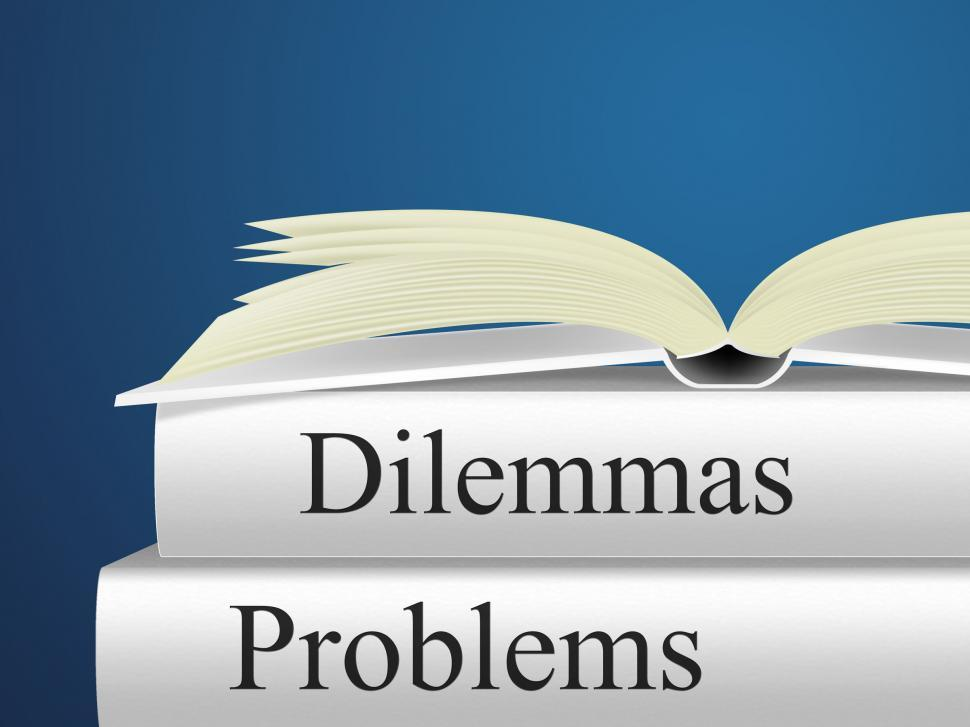 Download Free Stock HD Photo of Dilemmas Problems Indicates Tricky Situation And Difficulty Online