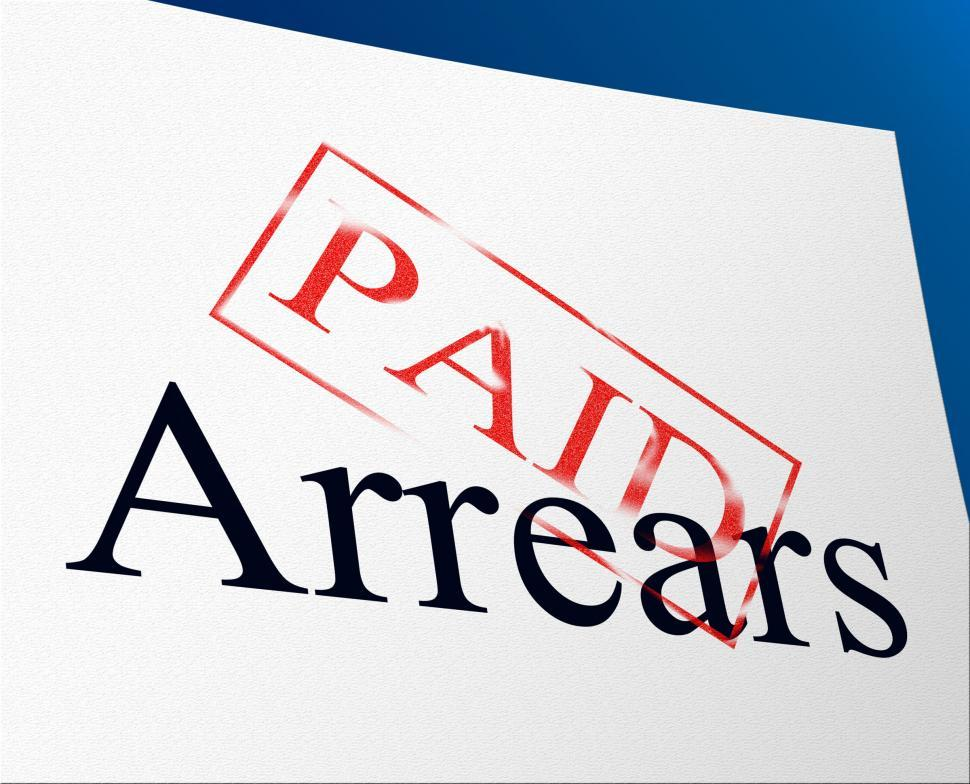 Download Free Stock Photo of Paid Arrears Means Pay Payment And Bills