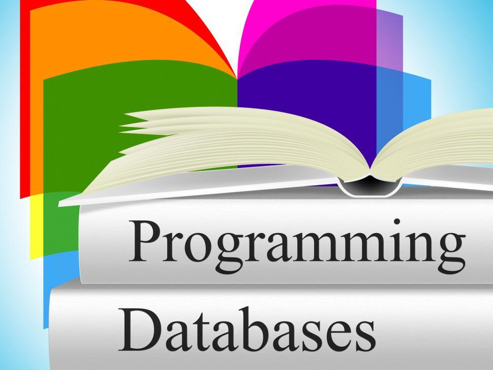 Download Free Stock Photo of Databases Programming Means Software Development And Byte