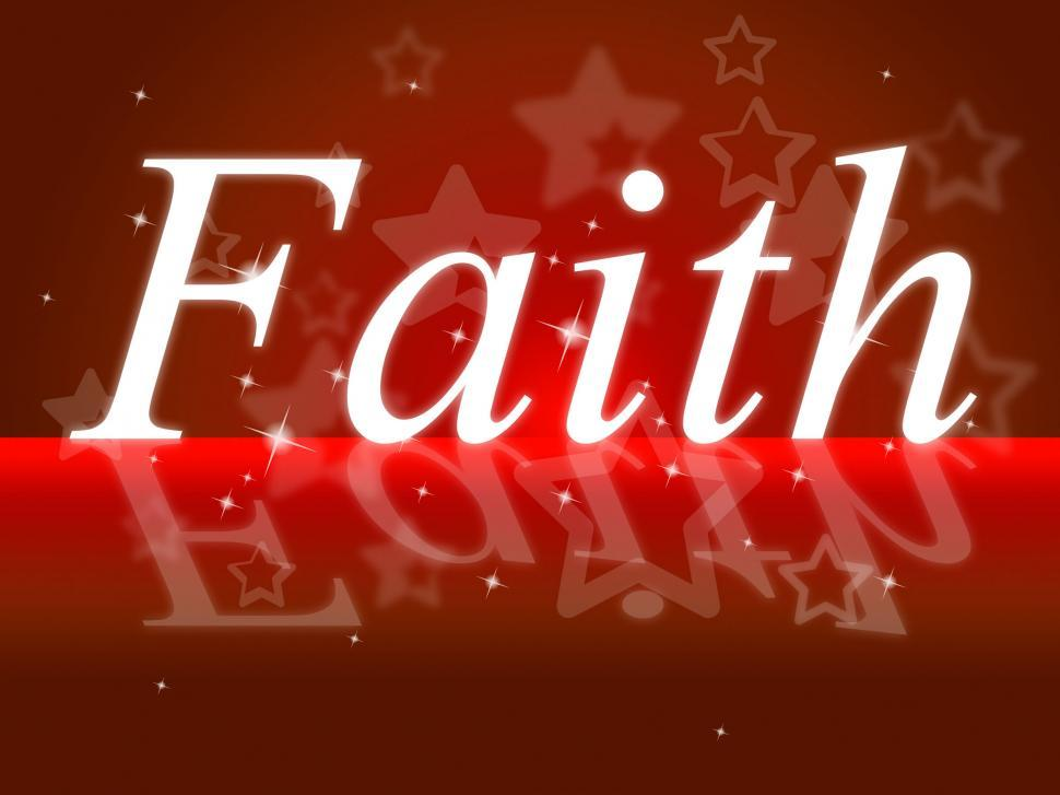 Download Free Stock HD Photo of Trust Faith Indicates Believe In And Trustfulness Online