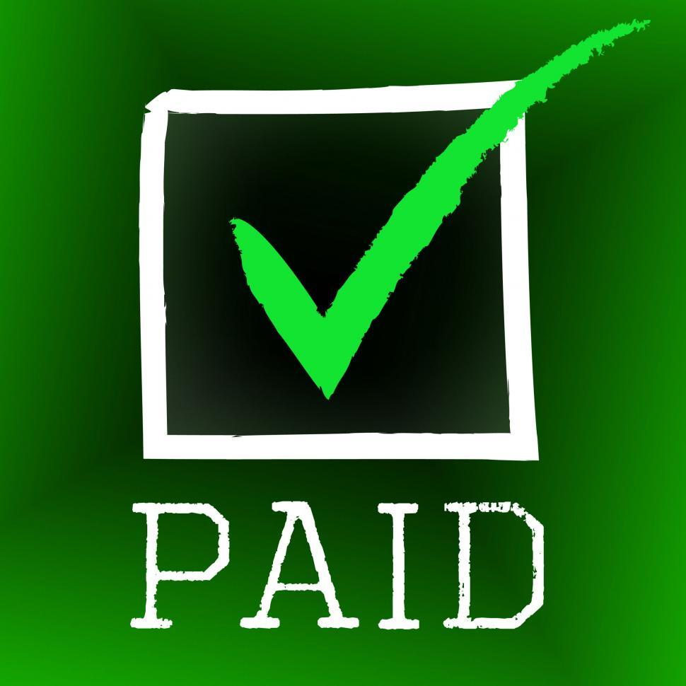 Download Free Stock HD Photo of Tick Paid Represents Balance Pay And Checkmark Online