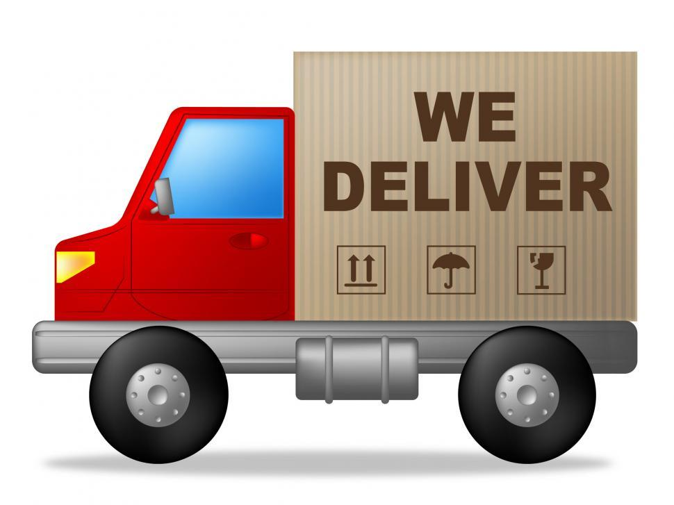 Download Free Stock Photo of We Deliver Shows Postage Moving And Vehicle