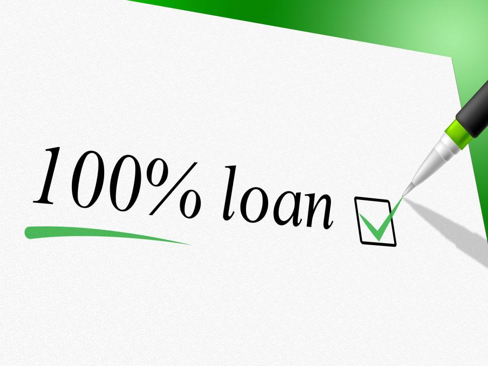 Download Free Stock Photo of Hundred Percent Loan Shows Credit Advance And Borrows