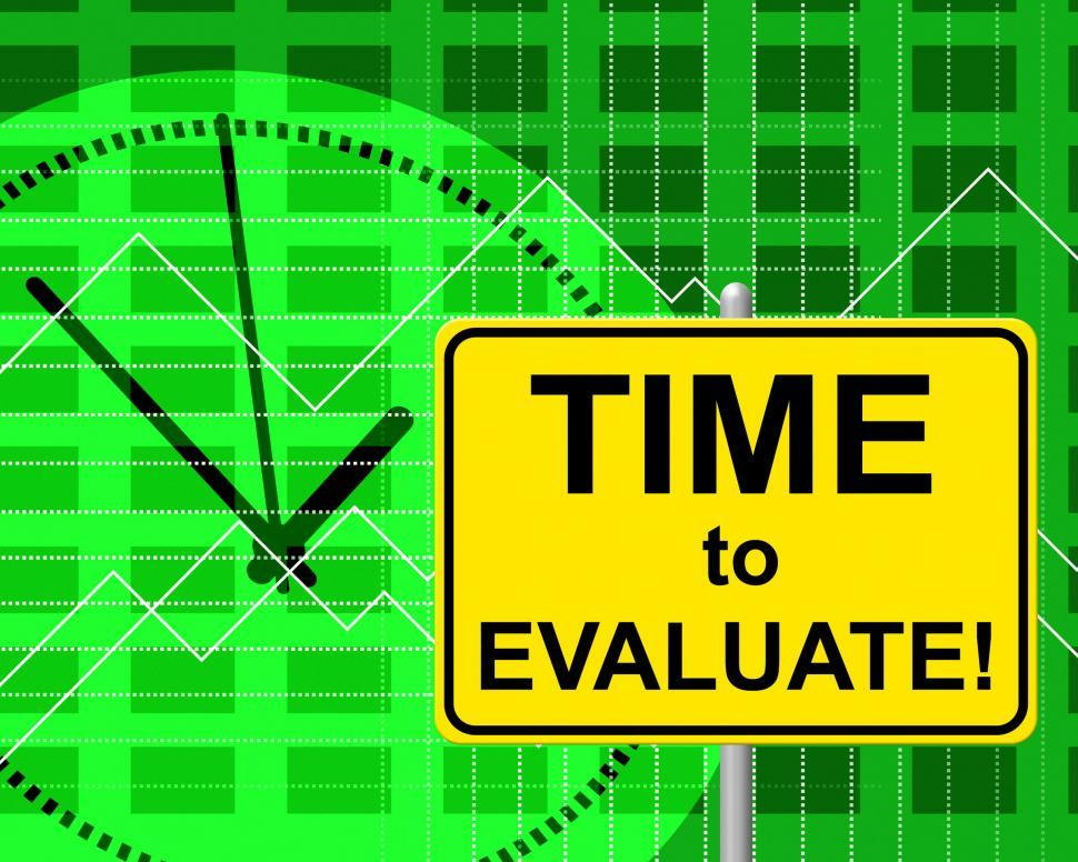 Download Free Stock HD Photo of Time To Evaluate Represents Just Now And Assessing Online