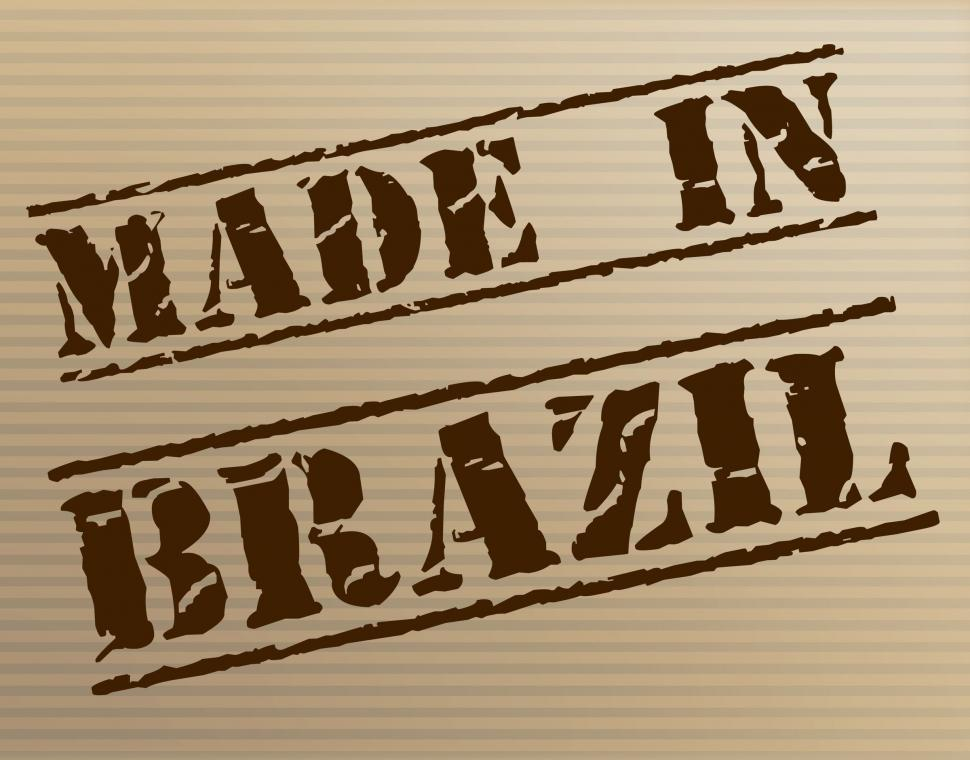 Download Free Stock HD Photo of Made In Brazil Means South America And Brazilian Online