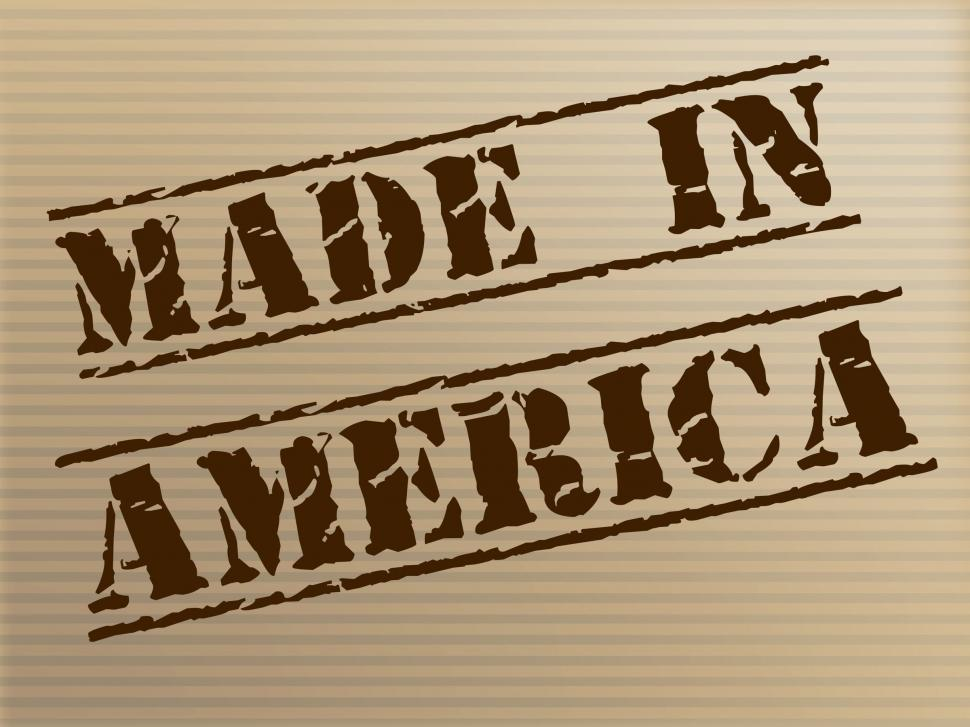 Download Free Stock HD Photo of Made In America Represents The United States And Americas Online