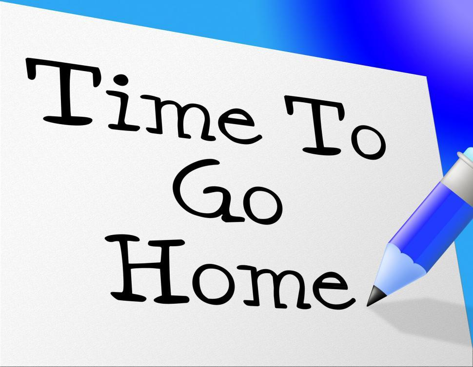 Download Free Stock HD Photo of Go Home Means At This Time And Goodbye Online