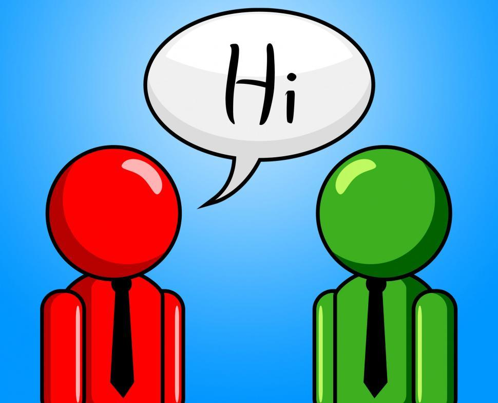 Download Free Stock Photo of Hi Conversation Shows How Are You And Chinwag