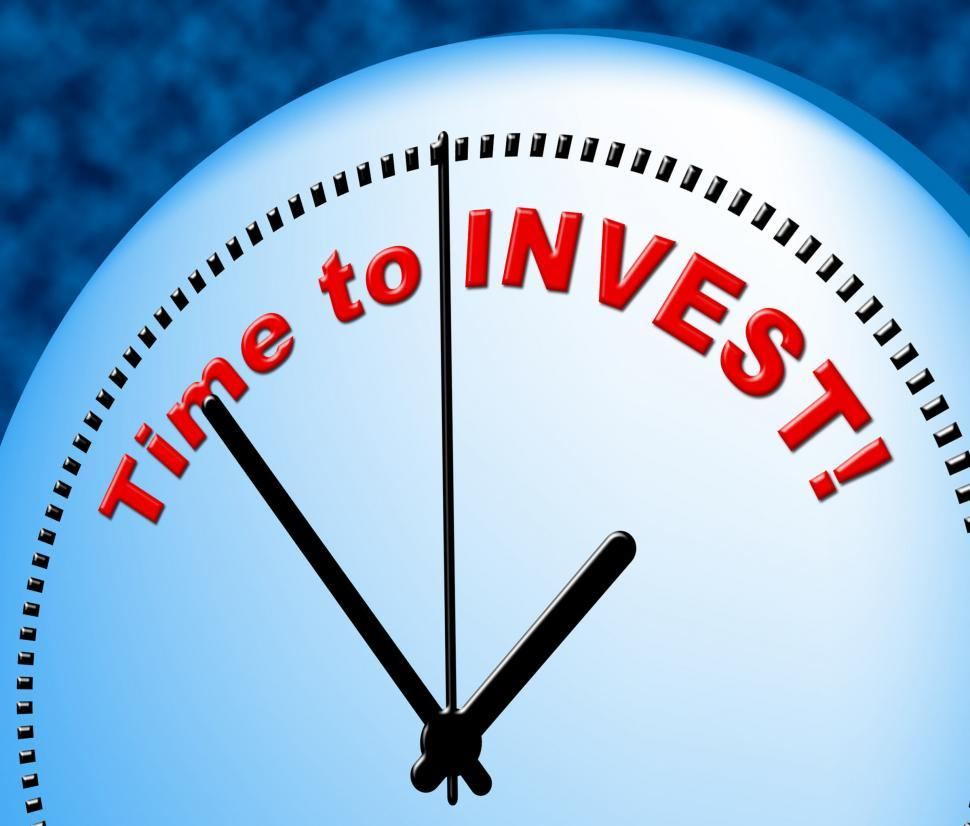 Download Free Stock Photo of Time To Invest Shows Return On Investment And Currently