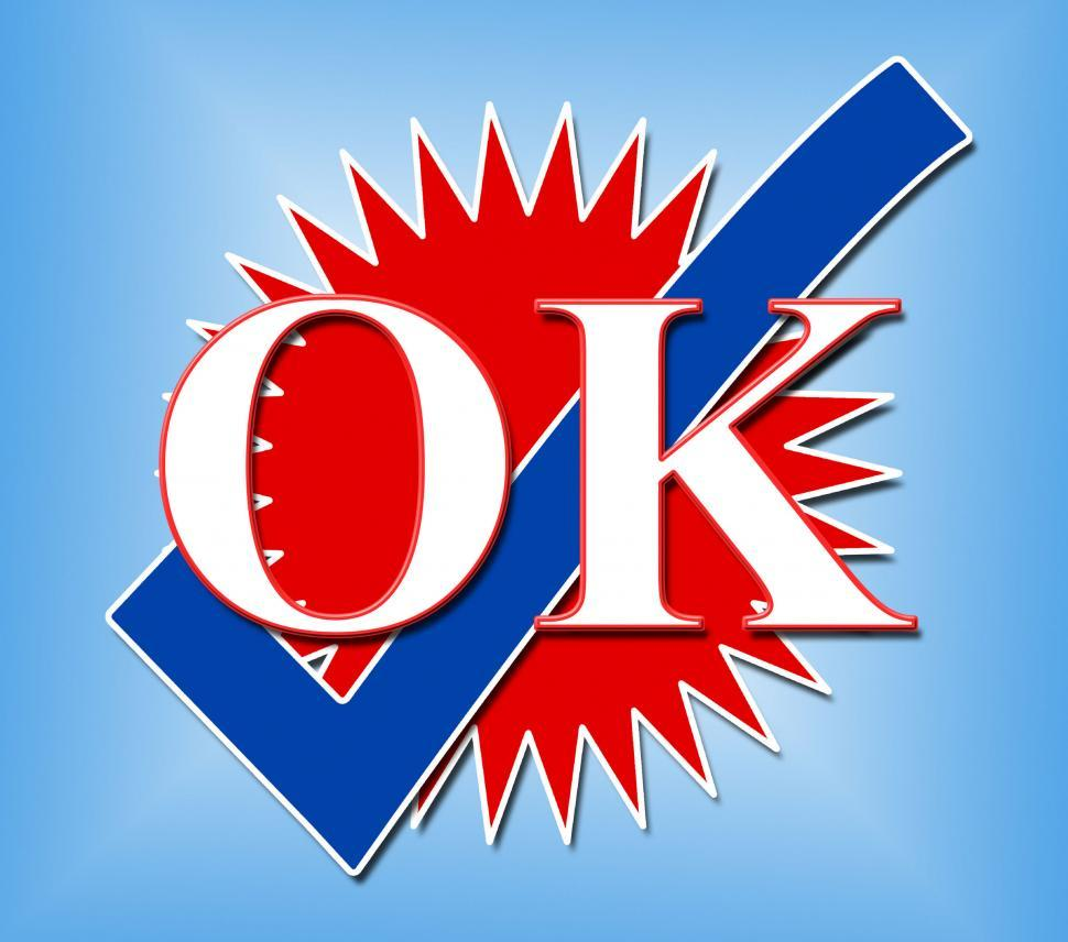 Download Free Stock HD Photo of Ok Tick Represents All Right And Affirm Online