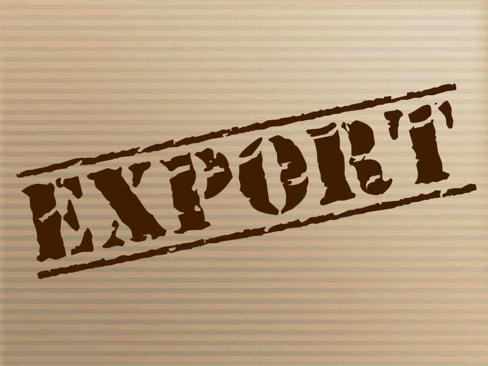 Download Free Stock Photo of Export Stamp Shows Trading Exporting And Business