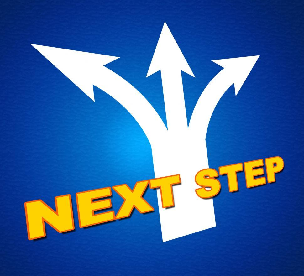 Download Free Stock Photo of Next Step Indicates Achievement Pointing And Forward