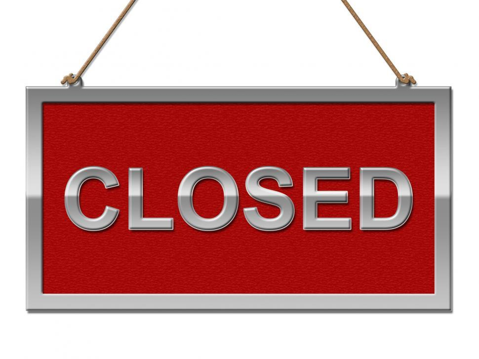 Download Free Stock HD Photo of Closed Sign Represents Shut Down And Advertisement Online