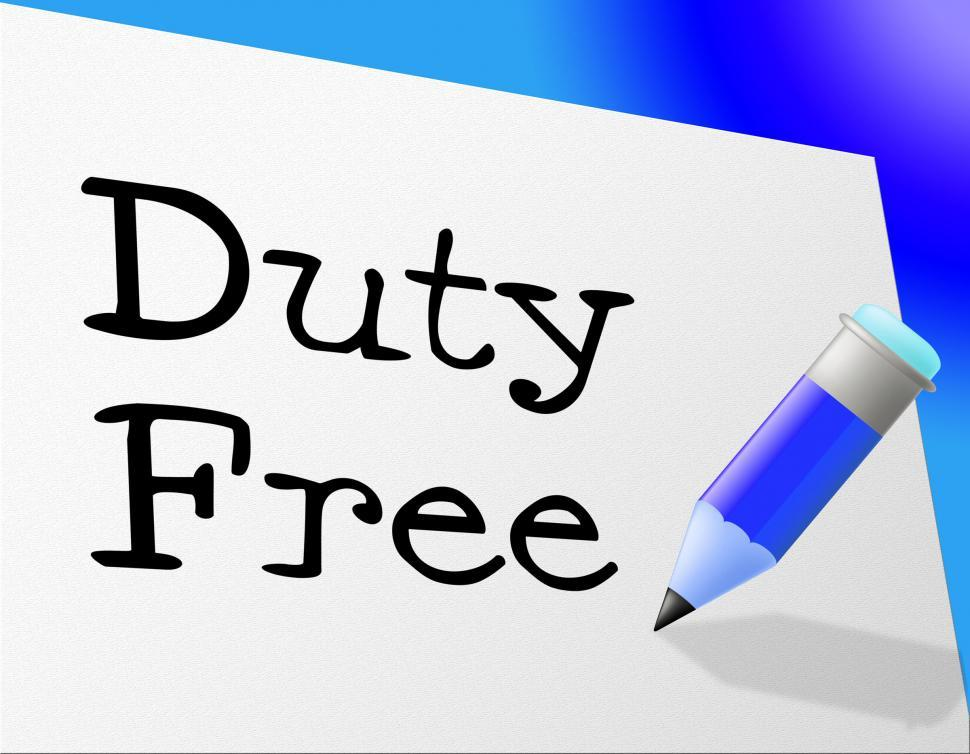 Download Free Stock HD Photo of Duty Free Represents Income Tax And Buying Online
