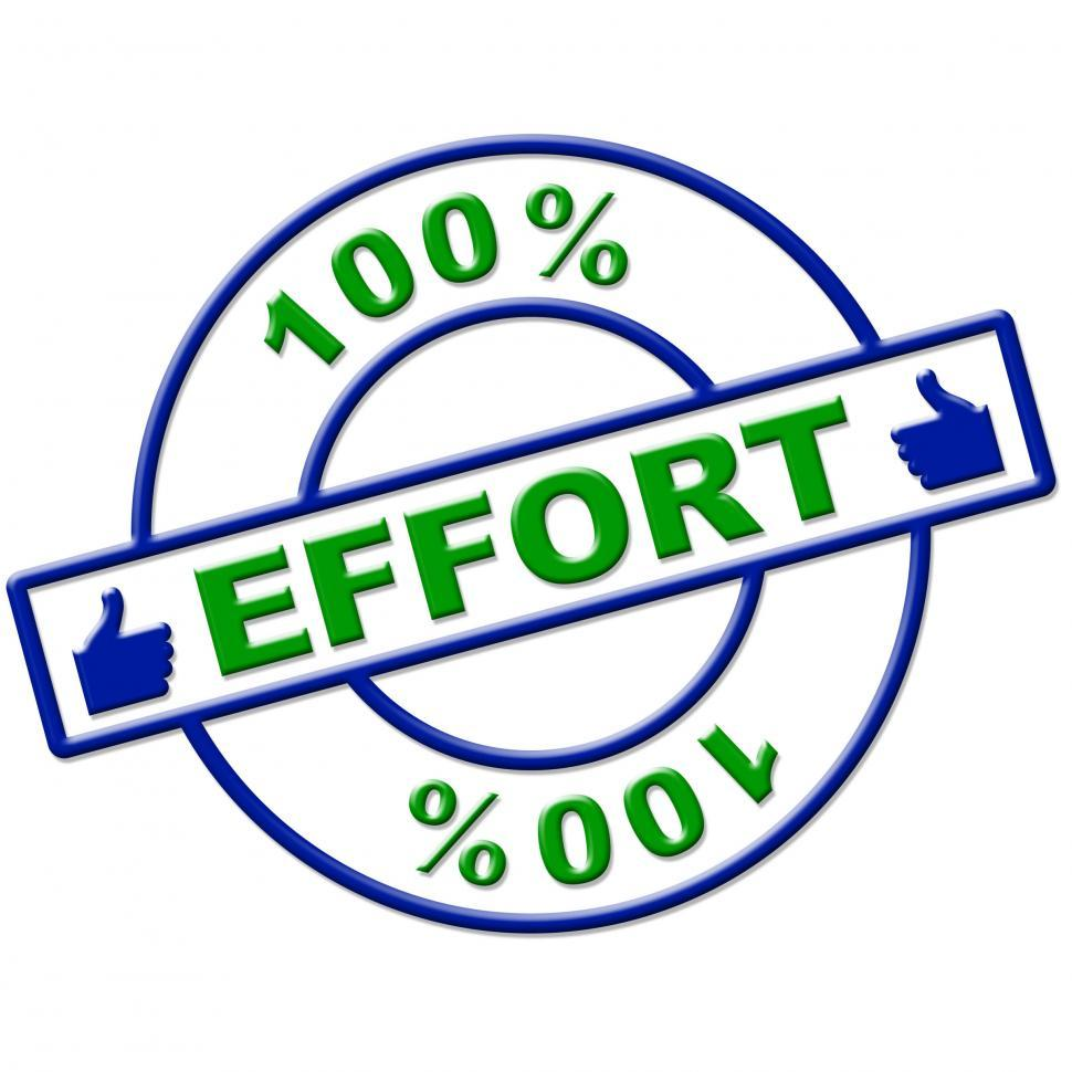 Download Free Stock Photo of Hundred Percent Effort Represents Hard Work And Completely