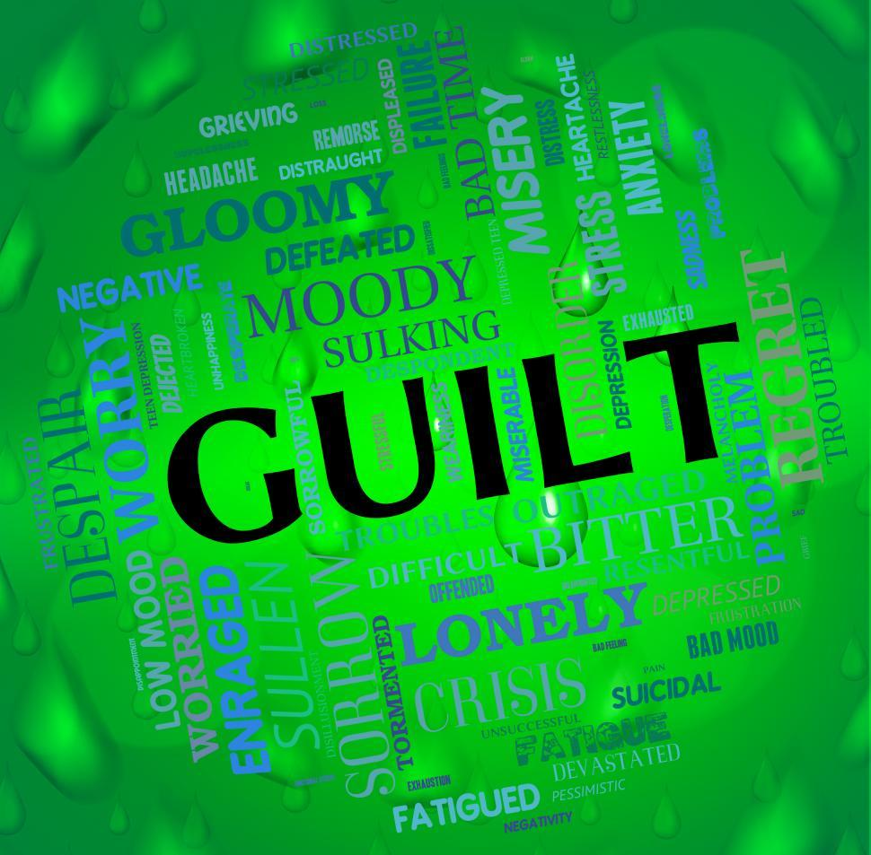 Download Free Stock Photo of Guilt Word Represents Feels Guilty And Guiltiness