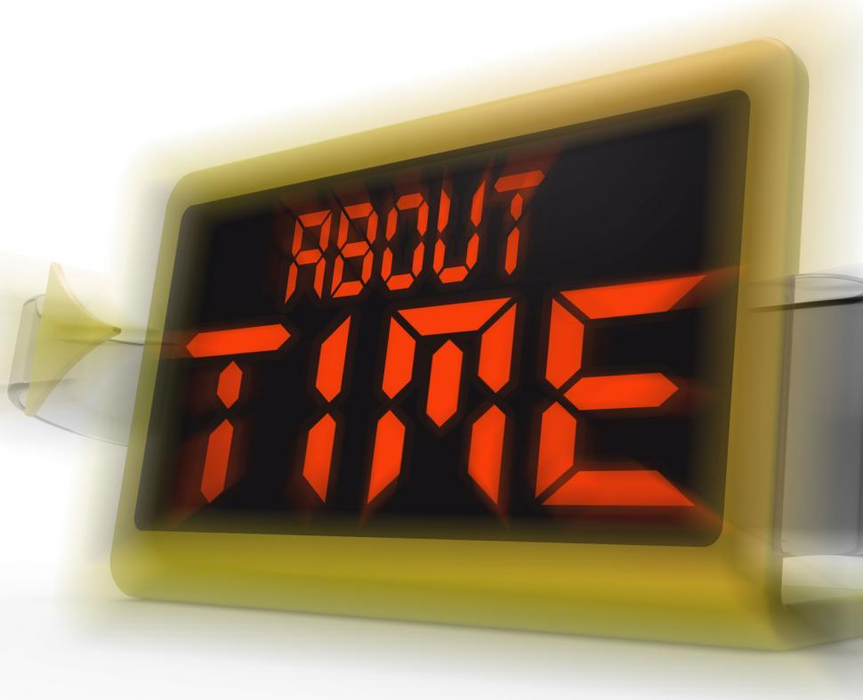 Download Free Stock Photo of About Time Digital Clock Shows Late Or Overdue