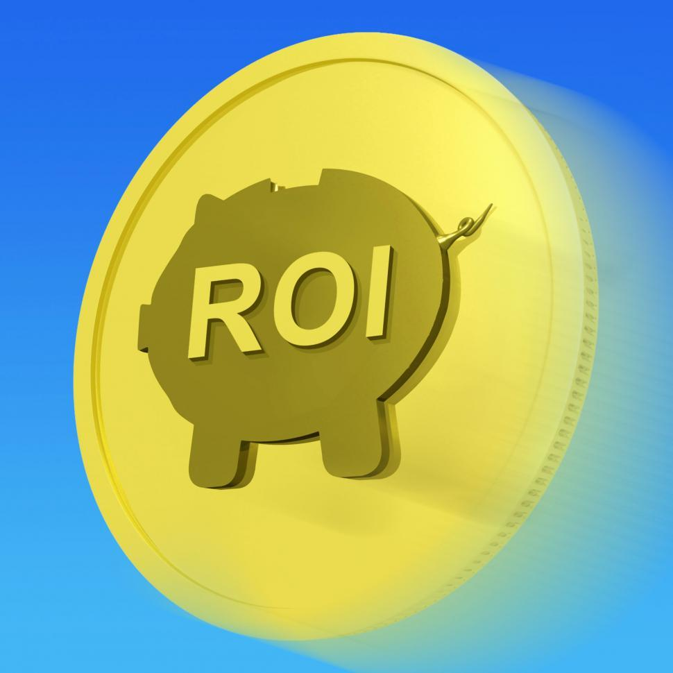 Download Free Stock Photo of ROI Gold Coin Shows Financial Return For Investors
