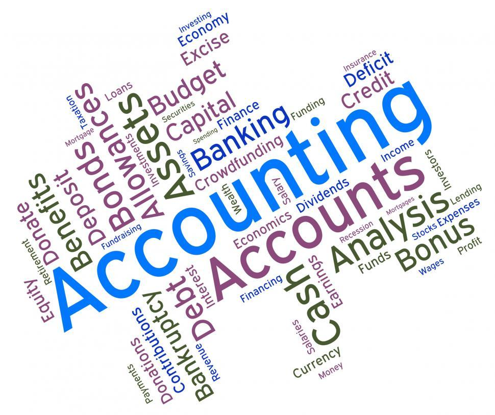 Download Free Stock HD Photo of Accounting Words Represents Balancing The Books And Accountant Online