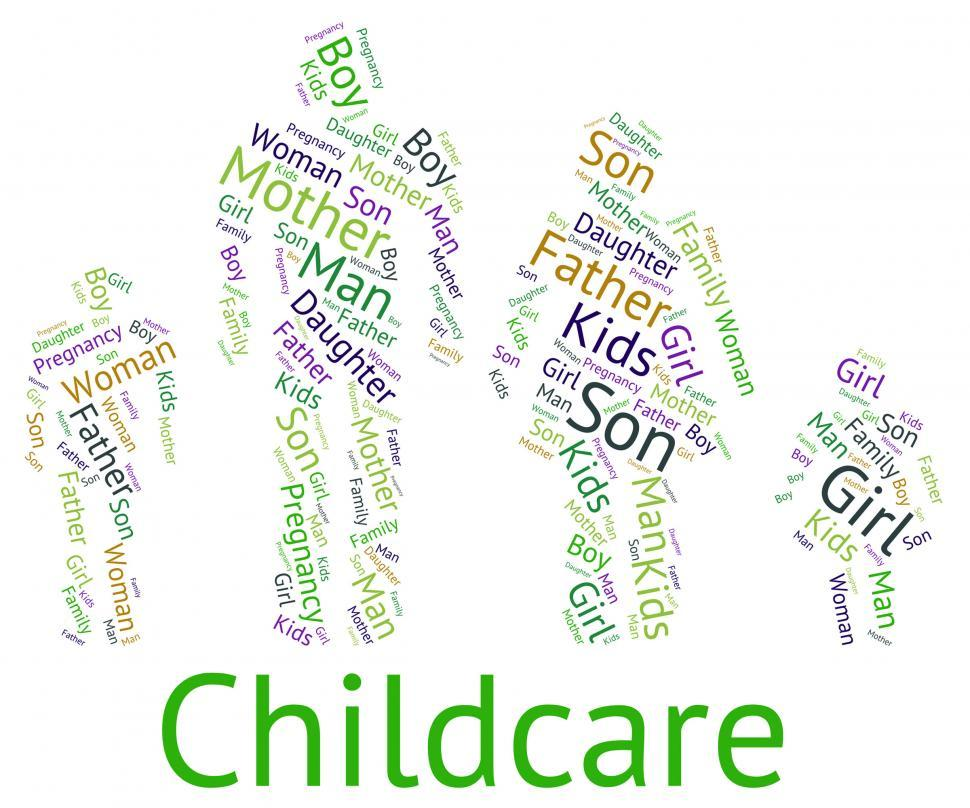 Download Free Stock HD Photo of Childcare Word Represents Looking After And Babysitting Online