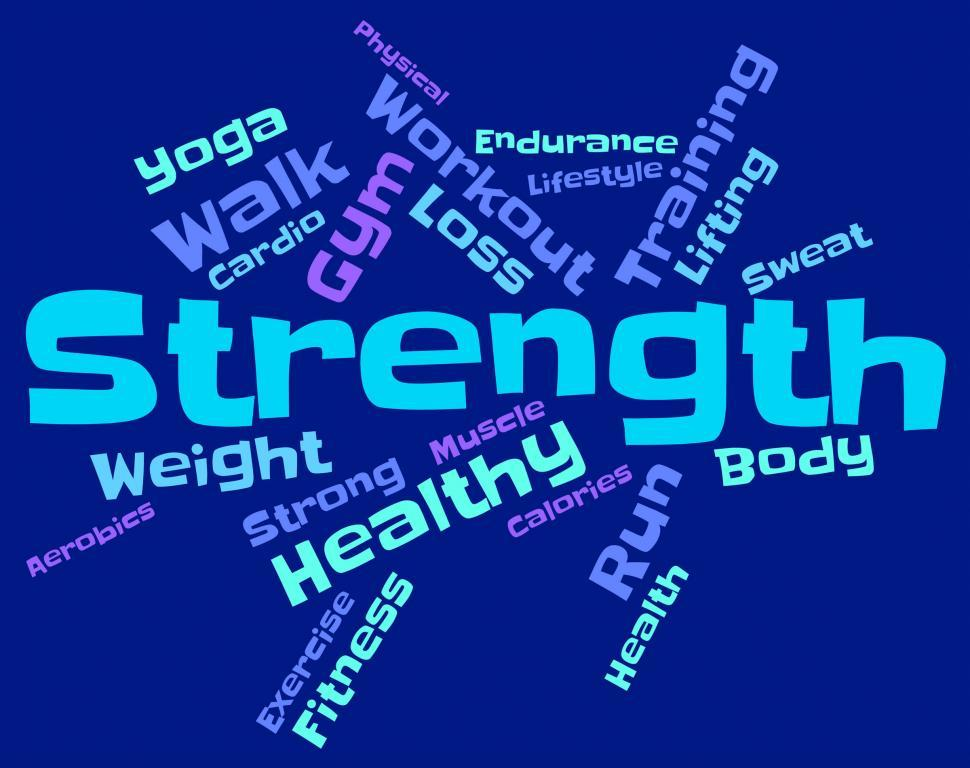 Download Free Stock HD Photo of Strength Words Means Tough Force And Sturdiness Online