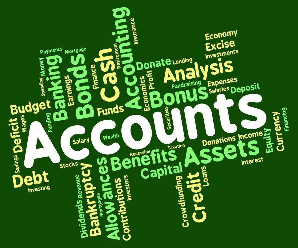 Download Free Stock HD Photo of Accounts Words Means Balancing The Books And Accounting Online