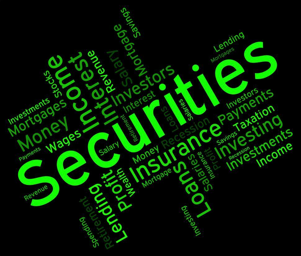 Download Free Stock Photo of Securities Word Shows In Debt And Bond