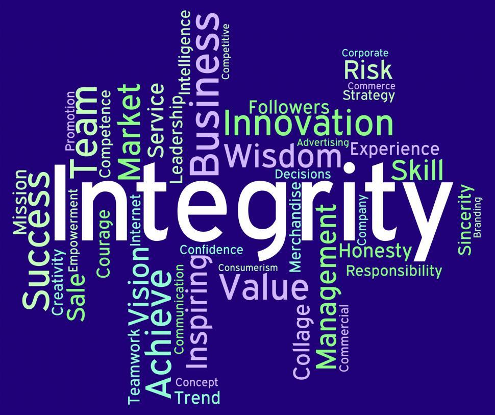 Download Free Stock Photo of Integrity Words Means Text Morality And Virtue