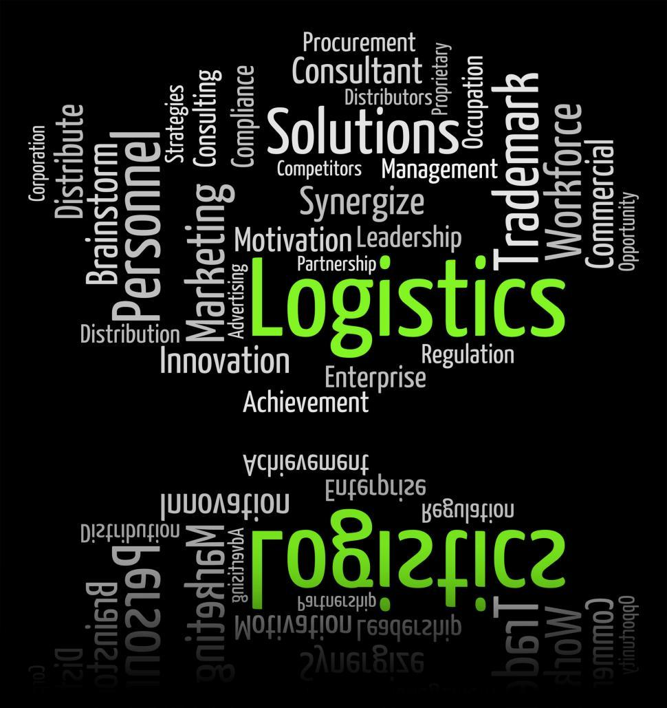 Download Free Stock Photo of Logistics Word Represents Systemization Words And Analyze