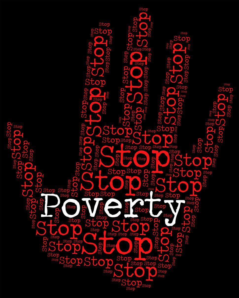 Download Free Stock Photo of Stop Poverty Means Warning Sign And Caution