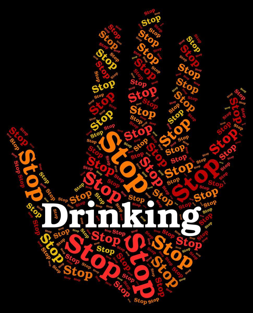 Download Free Stock HD Photo of Stop Drinking Alcohol Represents Roaring Drunk And Caution Online