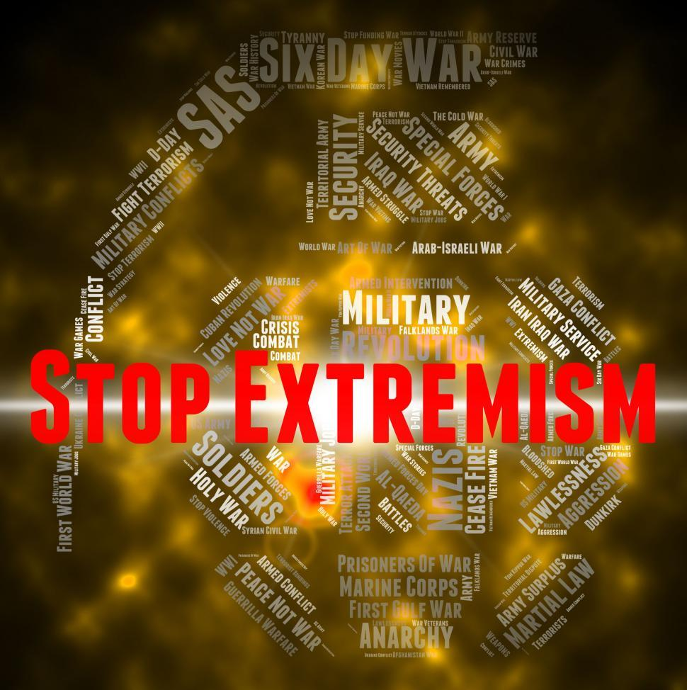 Download Free Stock HD Photo of Stop Extremism Represents Control Bigotry And Warning Online