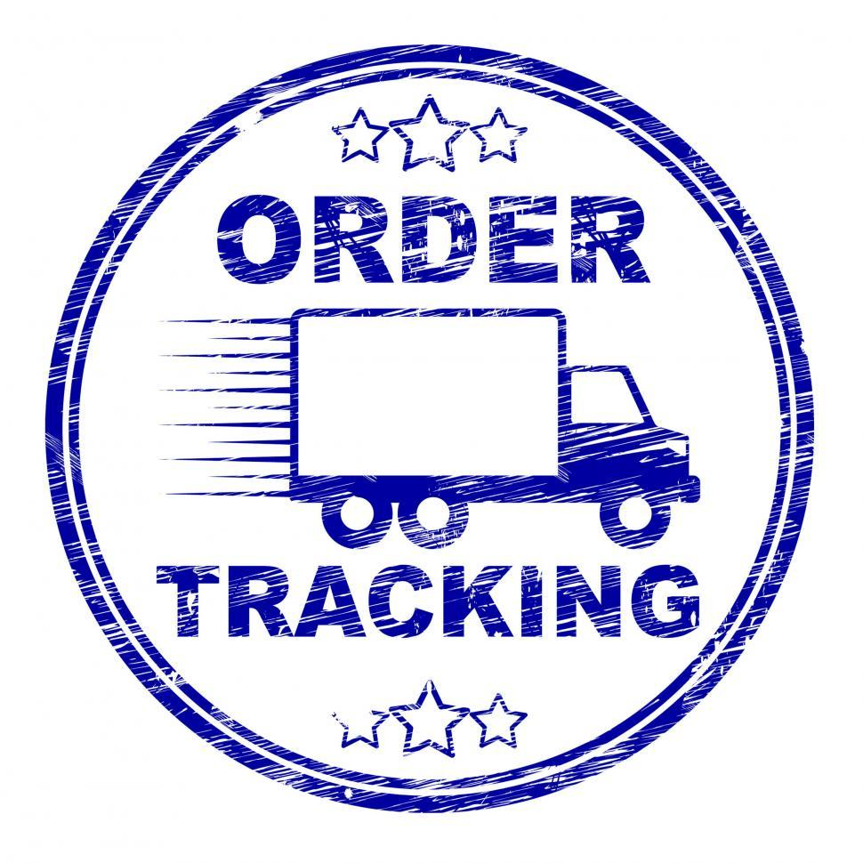 Download Free Stock HD Photo of Order Tracking Stamp Means Logistics Trackable And Shipping Online