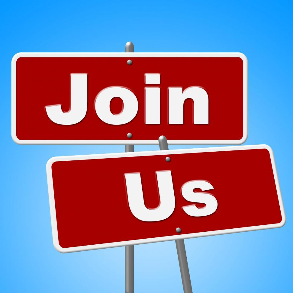 Download Free Stock Photo of Join Us Signs Means Placard Apply And Membership