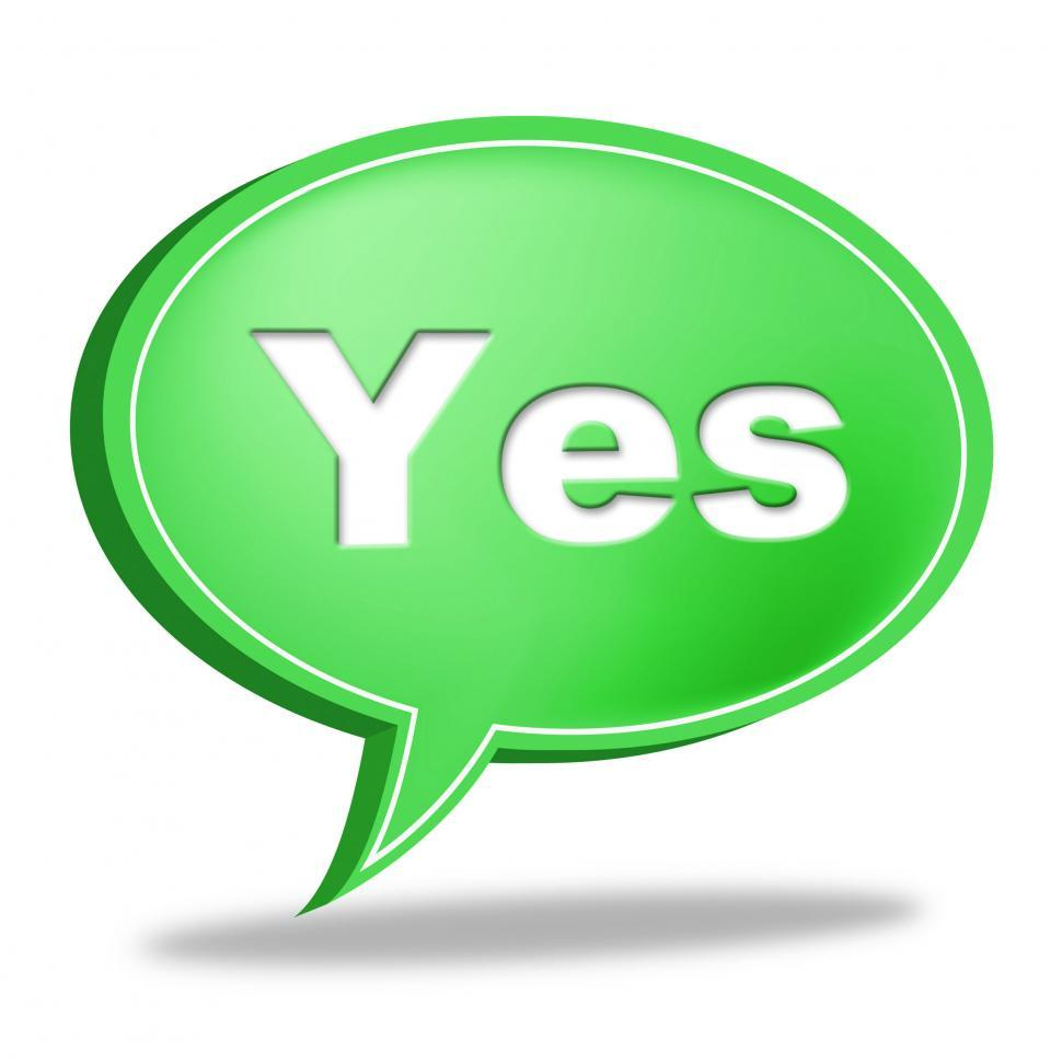 Download Free Stock HD Photo of Yes Message Represents All Right And O.K. Online