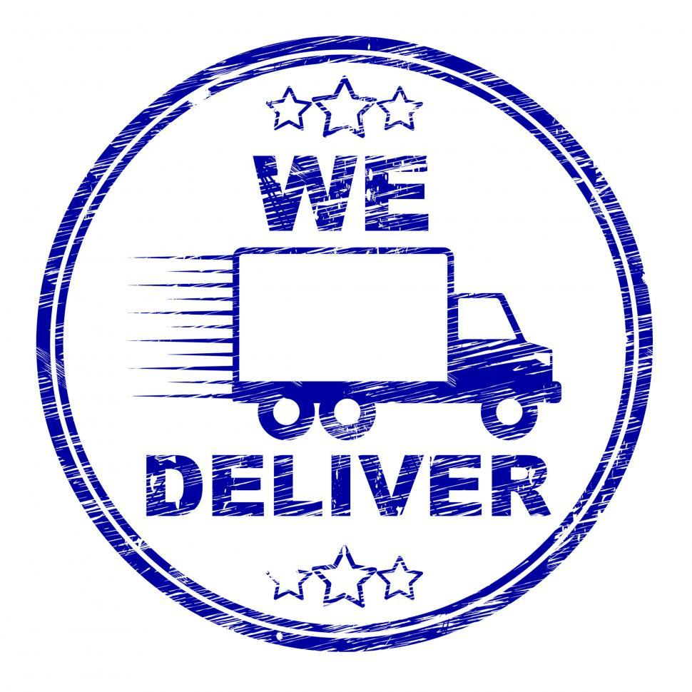 Download Free Stock Photo of We Deliver Stamp Shows Transportation Delivery And Post