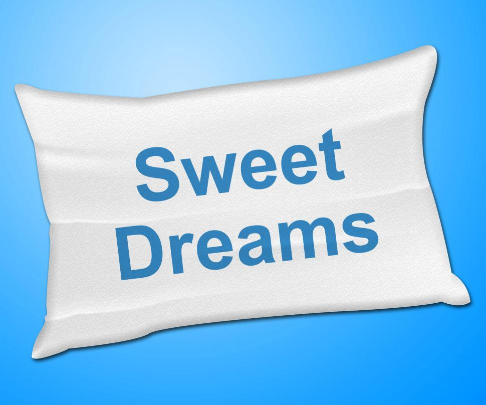 Download Free Stock HD Photo of Sweet Dreams Shows Go To Bed And Bedtime Online