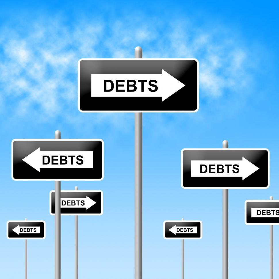Download Free Stock Photo of Debts Sign Shows Financial Obligation And Finance