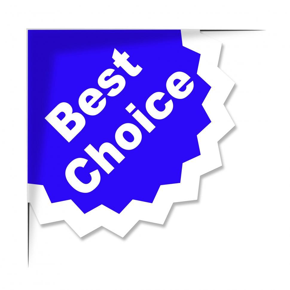 Download Free Stock HD Photo of Best Choice Means Finest Ideal And Chief Online