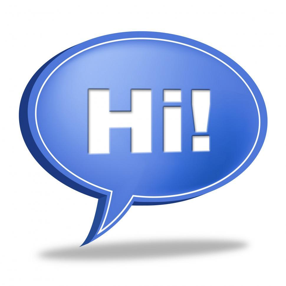 Download Free Stock Photo of Hi Speech Bubble Represents How Are You And Chat