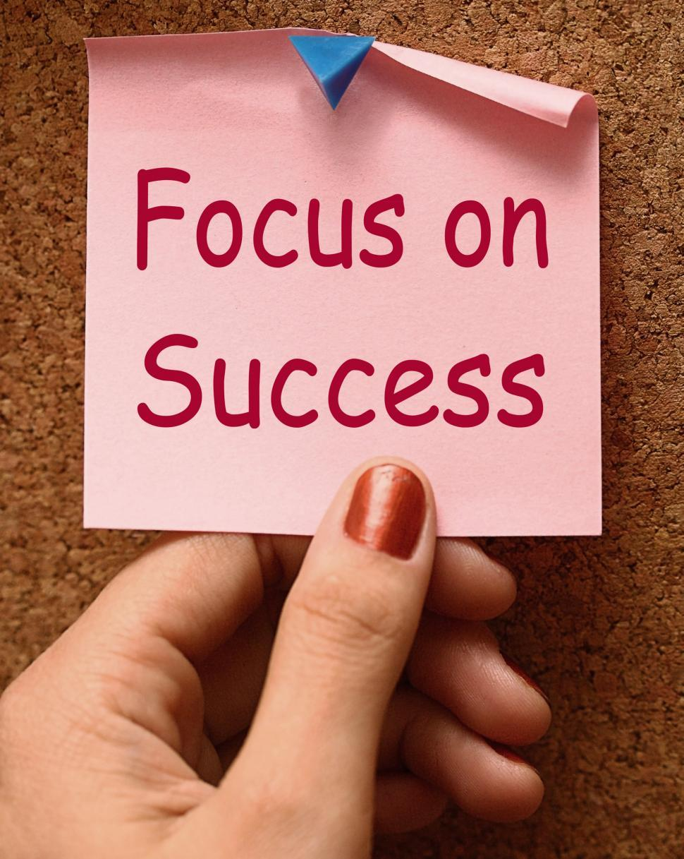 Download Free Stock Photo of Focus On Success Note Shows Achieving Goals