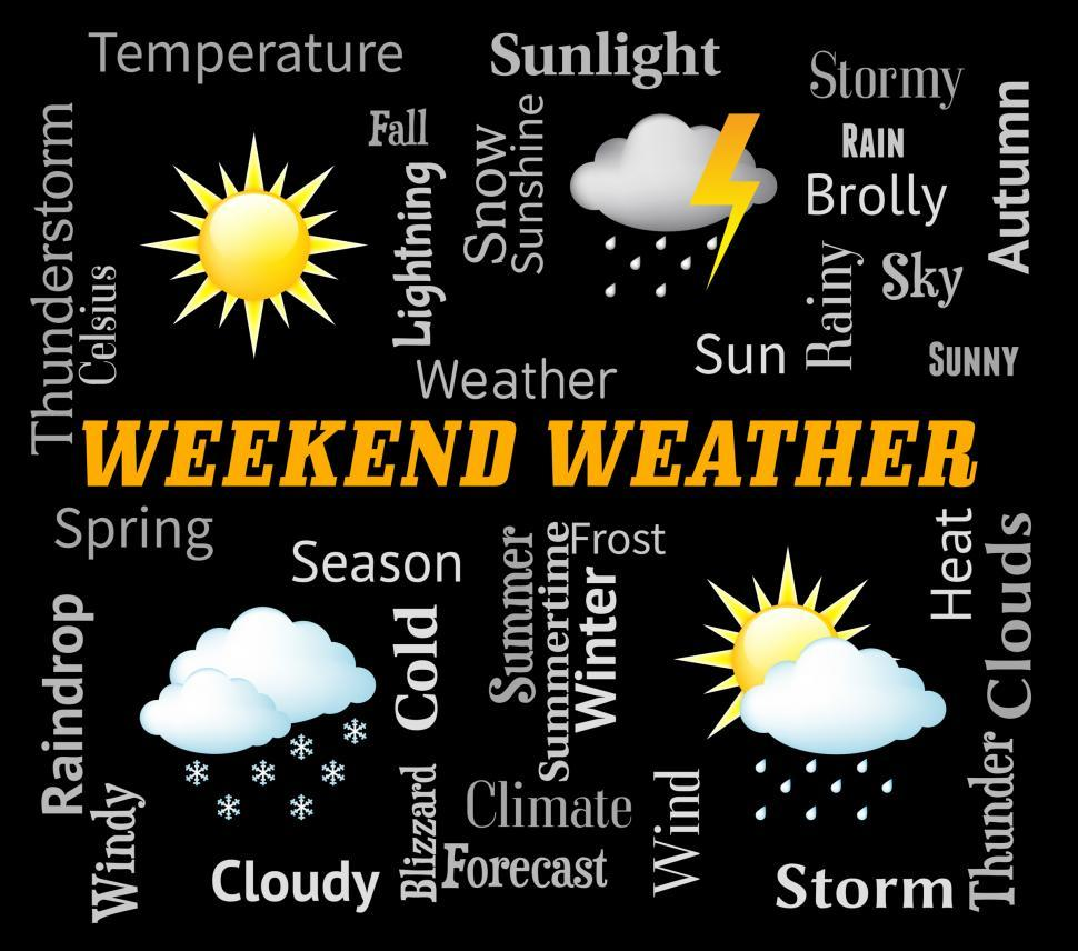 Download Free Stock Photo of Weekend Weather Means Saturday And Sunday Forecast