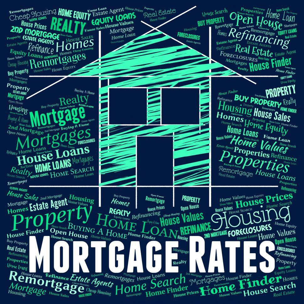 Download Free Stock HD Photo of Mortgage Rates Shows Real Estate And Borrow Online