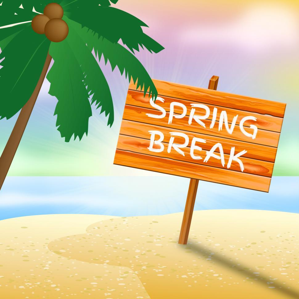Download Free Stock HD Photo of Spring Break Sign Means Go On Leave And Beach Online
