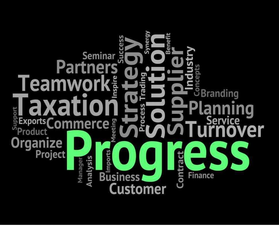 Download Free Stock Photo of Progress Word Means Words Advancement And Forward