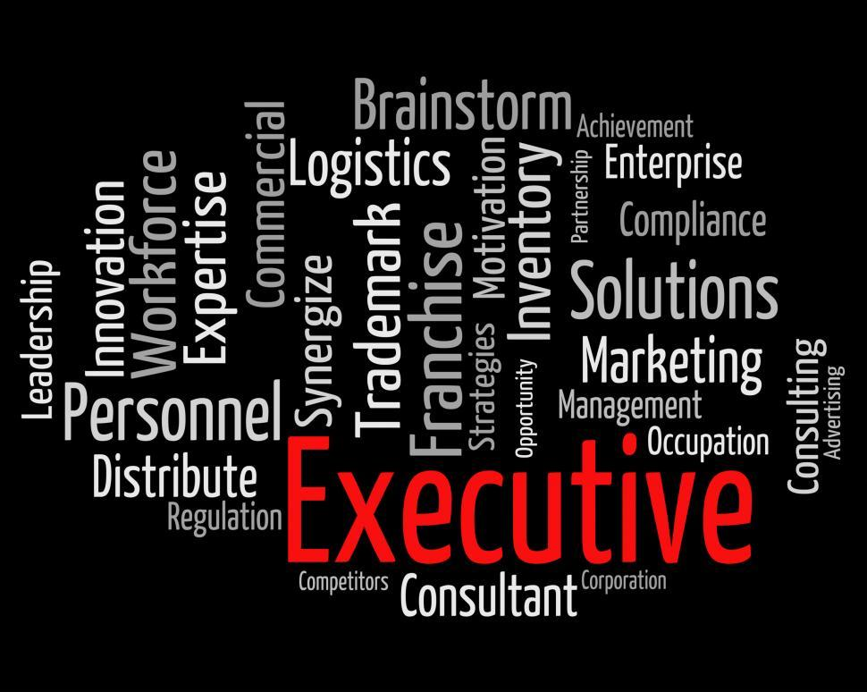 Download Free Stock Photo of Executive Word Indicates Director General And Chairwoman