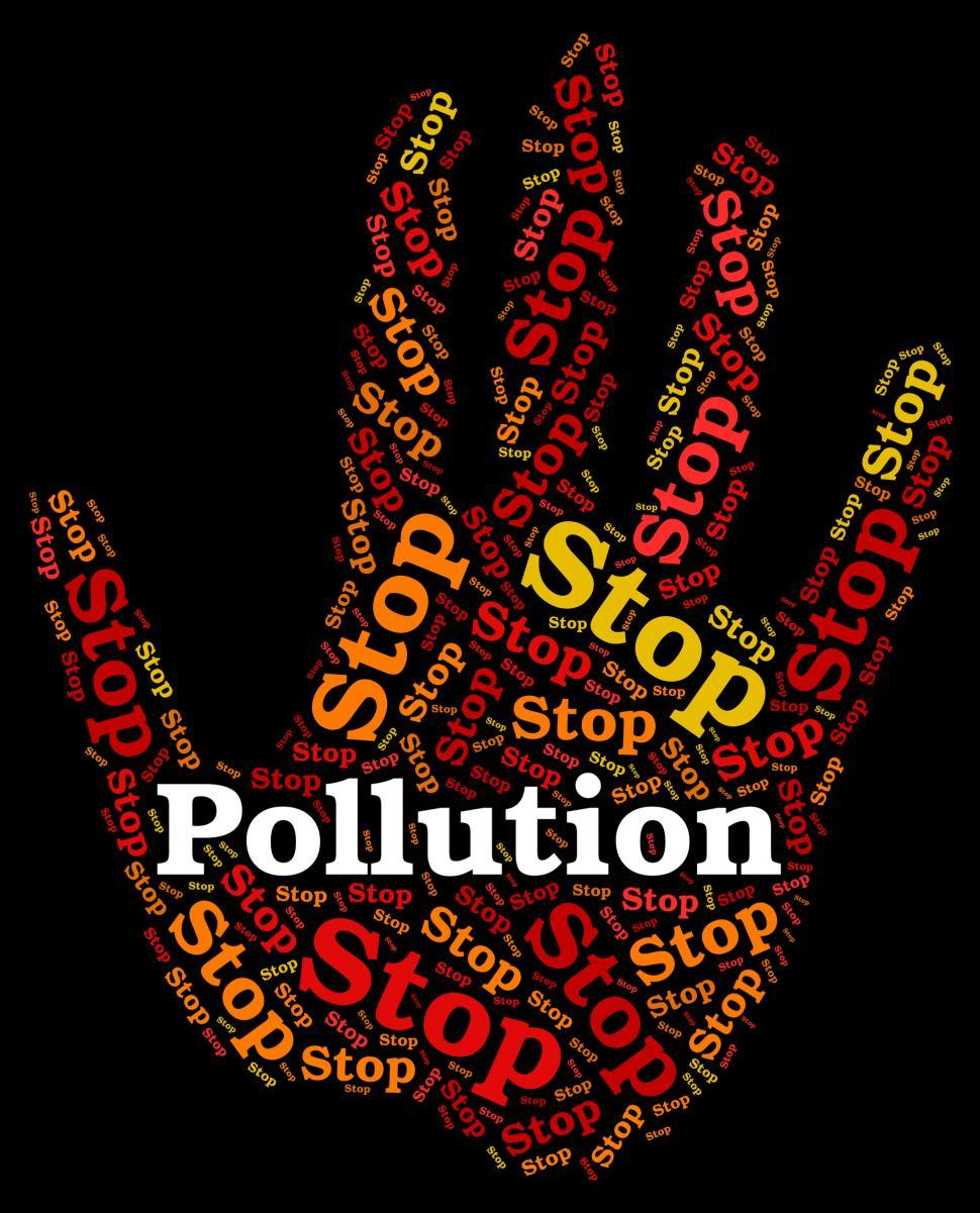 Download Free Stock Photo of Stop Pollution Represents Air Polution And Caution